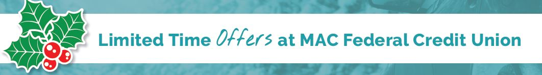 limited time offer at macfcu